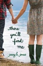 There You'll Find Me by Jenny B Jones
