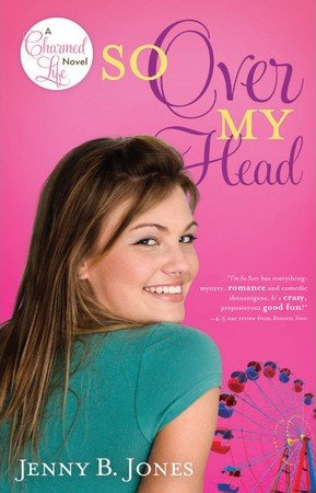 so over my head (a charmed life novel – book 3)