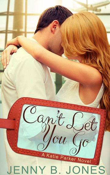 can't let you go (a katie parker production – book 4)