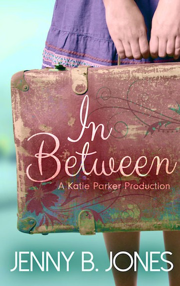 in between (a katie parker production – book 1)