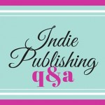 Have Some Indie Publishing Questions?