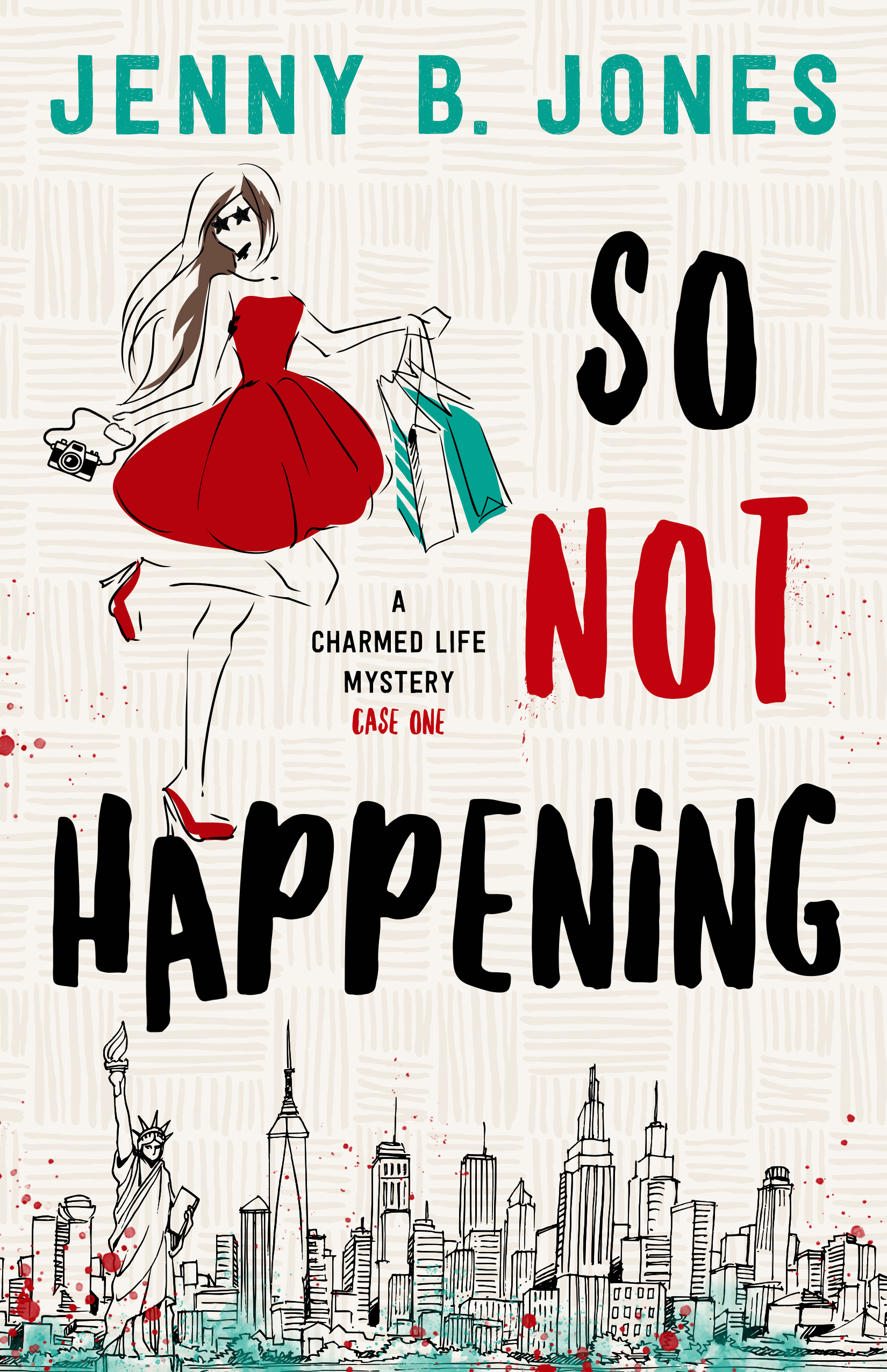 So Not Happening by Jenny B. Jones
